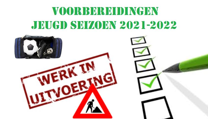 Voorbereidingen Jeugd seizoen 2021-2022